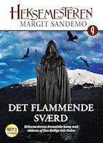 Heksemesteren 09 - Det flammende sværd (Heksemesteren, nr. 9)