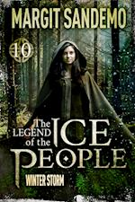 The Ice People 10 - Winter Storm (Legend of the Ice People, nr. 10)