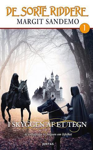 De sorte riddere 1 - I skyggen af et tegn af Margit Sandemo
