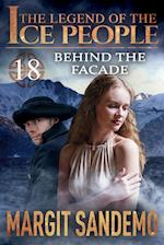 The Ice People 18 - Behind The Facade (Legend of the Ice People, nr. 18)