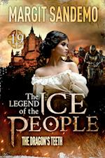 The Ice People 19 - The Dragon's Teeth (Legend of the Ice People, nr. 19)