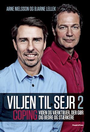 Viljen til sejr 2 af Arne Nielsson Bjarne Lellek