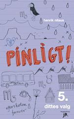 Pinligt 5 - Dittes valg (Pinligt!, nr. 5)