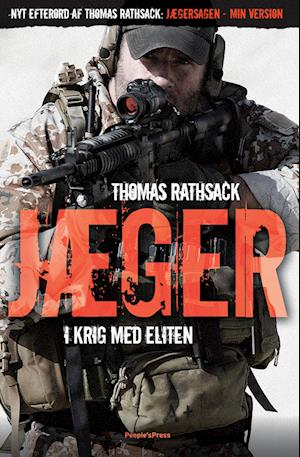 Jæger - i krig med eliten af Thomas Rathsack