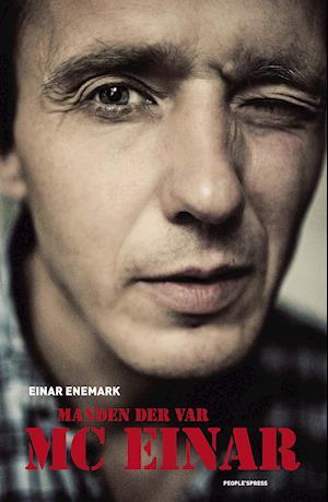 Manden der var MC Einar