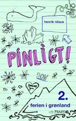 Pinligt 2 - Ferie i Grønland (Pinligt!, nr. 2)