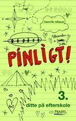 Pinligt 3 - Ditte på efterskole (Pinligt!, nr. 3)