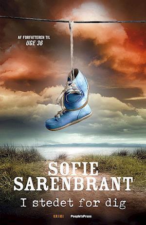 Bog, indbundet I stedet for dig af Sofie Sarenbrant