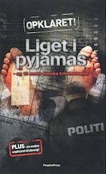 Liget i pyjamas. og 10 andre kriminalsager (Opklaret, nr. 1)