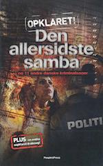 Den allersidste samba. og 11 andre kriminalsager (Opklaret, nr. 2)