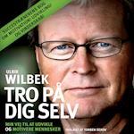 Tro pa° dig selv af Ulrik Wilbek