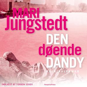 Den døende dandy af Mari Jungstedt