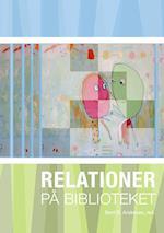 Relationer på biblioteket