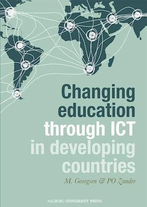Bog, paperback Changing Education Through ICT in Developing Countries af Marianne Georgsen
