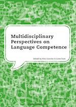 Multidisciplinary Perspectives on Language Competence