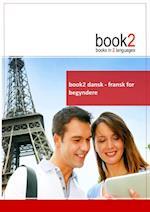 book2 dansk - fransk for begyndere (Book 2)