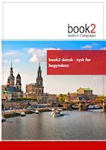 book2 dansk - tysk for begyndere (Book 2)