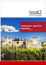 book2 dansk - spansk for begyndere (Book 2)