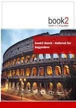 book2 dansk - italiensk for begyndere (Book 2)