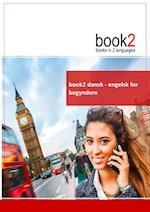 book2 dansk - engelsk for begyndere (Book 2)