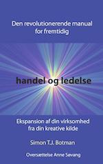Den Revolutionerende Manual for Fremtidig Handel & Ledelse