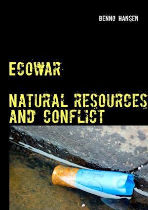 Bog, paperback Ecowar af Benno Hansen