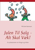 Julen til salg alt skal væk! af Michael Sørensen