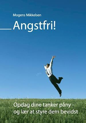 Bog, paperback Angstfri! af Mogens Mikkelsen