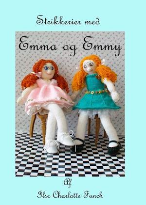 Strikkerier med Emma og Emmy