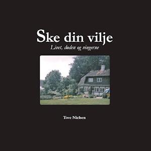 Bog, paperback Ske din vilje af Tove Nielsen