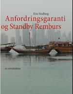 Anfordringsgaranti og Standby Remburs - en introduktion af Kim Sindberg