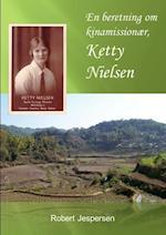 En beretning om kinamissionær Ketty Nielsen