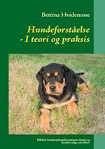 Hundeforståelse i teori og praksis