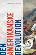 Den amerikanske revolution af Nicolai von Eggers, Mikkel Thorup, Mathias Hein Jessen