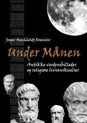 Bog paperback Under Månen af Jesper Rosenløv