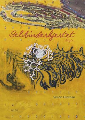 Bog hæftet Selvbinderhjertet af Simon Grotrian