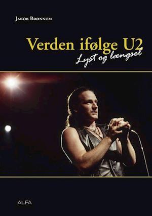 Bog hæftet Verden ifølge U2 af Jakob Brønnum