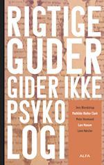 Rigtige guder gider ikke psykologi af Jens Blendstrup, Mathilde Walther Clark, Lone Hørslev