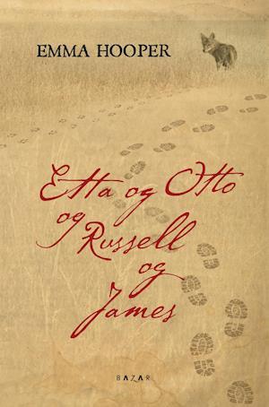 Etta og Otto og Russell og James