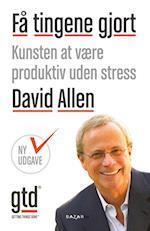 Få tingene gjort af David Allen