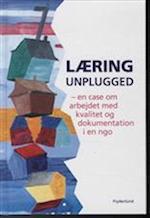 Læring unplugged - en case om arbejdet med kvalitet og dokumentation i en ngo