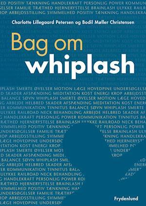 Bag om whiplash