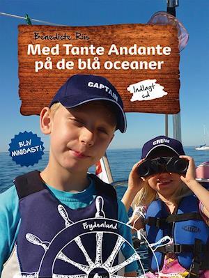 Med Tante Andante på de blå oceaner