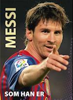 Messi - som han er