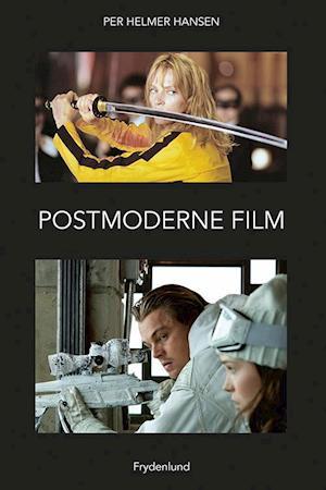 Bog, hæftet Postmoderne film af Per Helmer Hansen