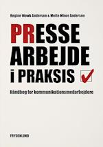 Pressearbejde i praksis