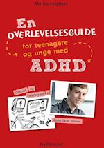 En overlevelsesguide for teenagere og unge med ADHD