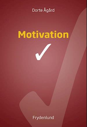 dorte ågård – Motivation-dorte ågård-bog på saxo.com