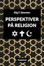 Perspektiver på religion af Stig F. Sørensen