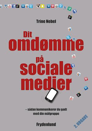 Dit omdømme på sociale medier af Trine Nebel